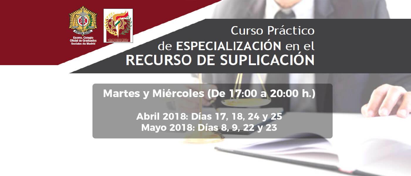 Curso Práctico de Especialización en el Recurso de Suplicación